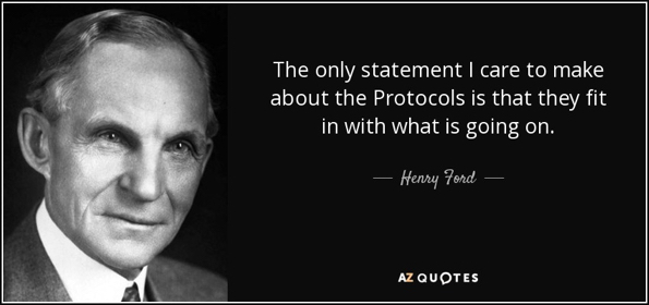 quote-the-only-statement-i-care-to-make-about-the-protocols-is-that-they-fit-in-with-what-henry-ford-69-49-04